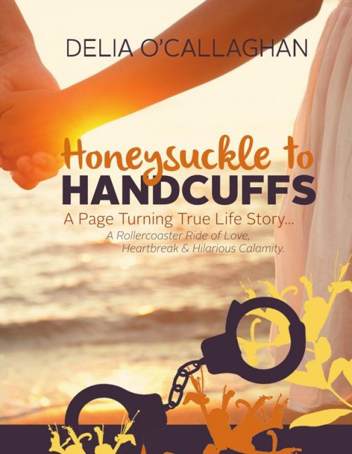 Honeysuckle to Handcuffs