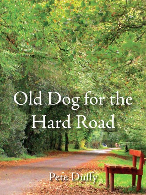 Old Dog for The Hard Road